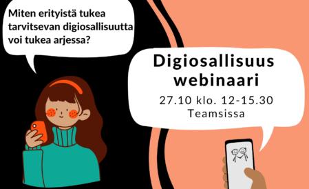 Mainos Digiosallisuus-webinaarista, jossa piirretty hahmo ja käsi, joka pitelee puhelinta.